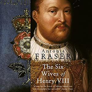 The Six Wives of Henry VIII Audiobook