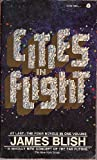 Cities in Flight: They Shall Have Stars; A Life for the Stars; Earthman Come Home; The Triumph of Time (0380416166) by James Blish
