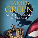 Another Small Kingdom | James Green