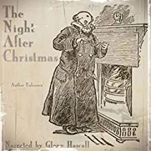 The Night After Christmas (       UNABRIDGED) by G. Walter Dale (compiler) Narrated by Glenn Hascall