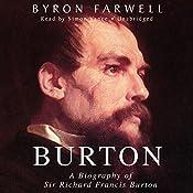 Burton: A Biography of Sir Richard Frances Burton | [Byron Farwell]