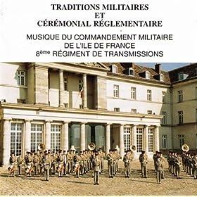 C�r�monial R�glementaire Et Traditions Militaires