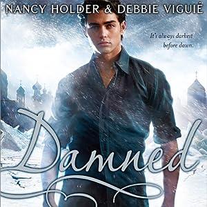Damned: Crusade Trilogy, Book 2 | [Nancy Holder, Debbie Viguie]