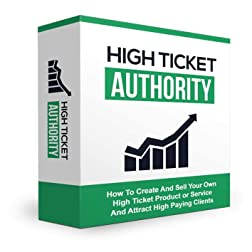 High Ticket Authority Training Course