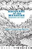 Recovery of the Measure: Interpretation and Nature (Axiology of Thinking, Vol. 2)