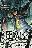 Ferals #2: The Swarm Descends