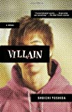 Villain: A Novel (Vintage Crime/Black Lizard)