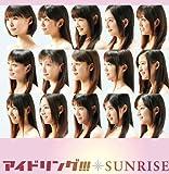 SUNRISE♪アイドリング!!!