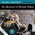 The Adventures of Sherlock Holmes: Die Abenteuer des Sherlock Holmes. Die englische Originalfassung ungekürzt