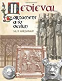 Medieval Ornament and Design (Dover Pictorial Archive)
