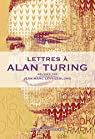 Lettres � Alan Turing