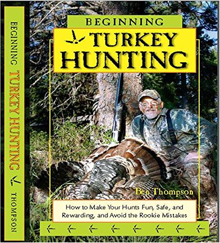 Great Deal! Beginning Turkey Hunting