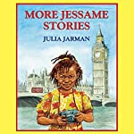 More Jessame Stories | Julia Jarman