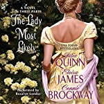 The Lady Most Likely...: A Novel in Three Parts | Julia Quinn,Eloisa James,Connie Brockway