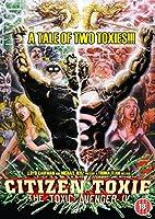 The Toxic Avenger: Part 4 - Citizen Toxie
