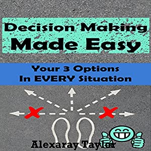 Decision Making Made Easy Audiobook
