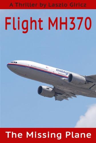 flight-mh370-the-missing-plane-english-edition