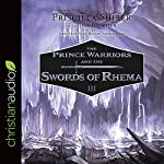 The Prince Warriors and the Swords of Rhema | Priscilla Shirer
