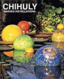 img - for Chihuly Garden Installations book / textbook / text book