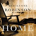 Home: A Novel (       UNABRIDGED) by Marilynne Robinson Narrated by Maggi-Meg Reed