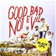 Good Bad Not Evil [Vinyl LP]
