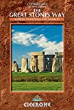 The Great Stones Way: Avebury, Stonehenge and Salisbury (Cicerone Guide)