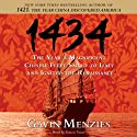 1434: The Year a Magnificent Chinese Fleet Sailed to Italy and Ignited the Renaissance (       UNABRIDGED) by Gavin Menzies Narrated by Simon Vance