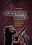 img - for Stargazing Basics: Getting Started in Recreational Astronomy by Kinzer, Paul E. (2008) Paperback book / textbook / text book