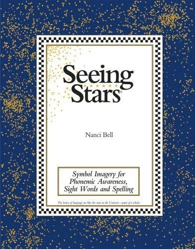 Seeing Stars Symbol Imagery for Phonemic Awareness, Sight Words, and Spelling