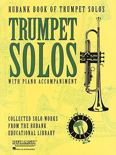 Rubank Book of Trumpet Solos - Easy Level: (Includes Piano Accompaniment) PDF