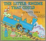 "The Little Engine That Could, ""A Platt & Munk Classic"" - Retold by Watty Piper - THE COMPLETE ORIGINAL Unabridged 1930 EDITION - Hardcover Published by Platt & Munk a Division of Grosset & Dunlap 1976"