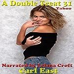 A Double Treat 31   Carl East