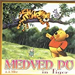 Medved Pu In Tiger | A.A. Milne