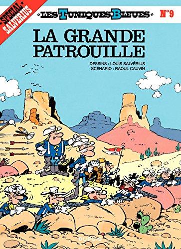 Les Tuniques Bleues - Tome 9 - LA GRANDE PATROUILLE