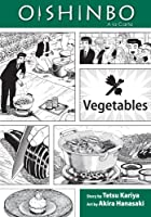 OISHINBO GN VOL 05 VEGETABLES