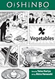 Oishinbo: Vegetables: A la Carte
