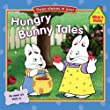 Hungry Bunny Tales (Max and Ruby)
