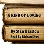 A Kind of Loving | Stan Barstow