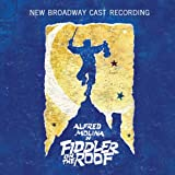 Fiddler on the Roof (New Broadway Cast Recording)
