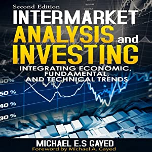 Intermarket Analysis and Investing Audiobook