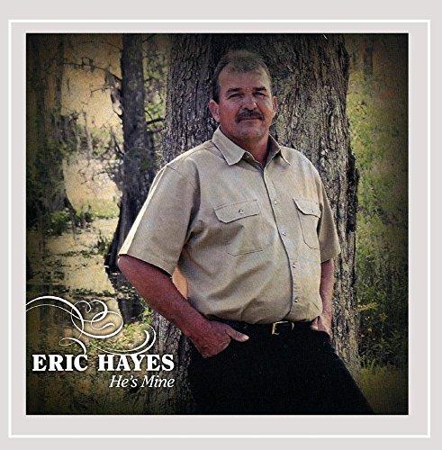 Eric Hayes - Hes Mine