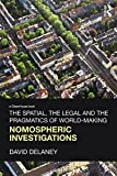 img - for The Spatial, the Legal and the Pragmatics of World-Making: Nomospheric Investigations book / textbook / text book