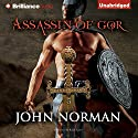 Assassin of Gor Audiobook by John Norman Narrated by Ralph Lister
