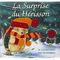 Surprise du h�risson (la)