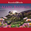 Only a Kiss Audiobook by Mary Balogh Narrated by Rosalyn Landor