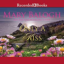 Only a Kiss (       UNABRIDGED) by Mary Balogh Narrated by Rosalyn Landor
