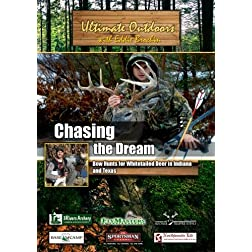 Ultimate Outdoors with Eddie Brochin Chasing the Dream Bow Hunts for Whitetailed Deer