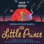 The Little Prince (BBC Children's Classics) | Antoine de Saint-Exupéry