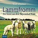 Lammfromm: Ein Krimi aus dem Bayerischen Wald Audiobook by Wolf Schreiner Narrated by Christian Jungwirth