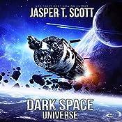 Universe: Dark Space, Book 7 | Jasper T. Scott